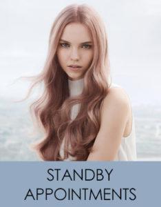 Standby Appointments at Blakes Canterbury hair & beauty salon