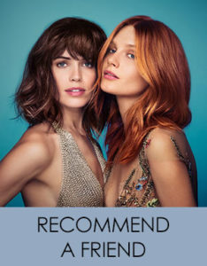 Recommend A Friend Blakes Canterbury Hair & Beauty Salon
